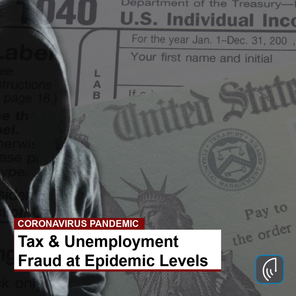 Tax & Unemployment Fraud at Epidemic Levels