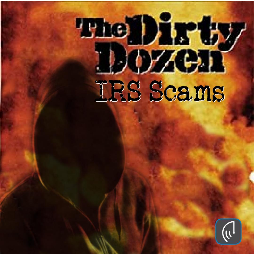 2021's 'Dirty Dozen' Tax Scams